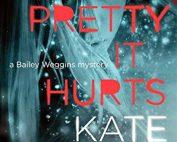 So Pretty It Hurts - Kate White