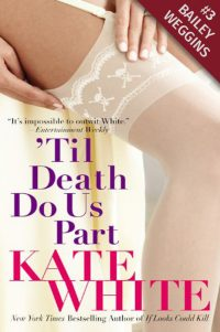 Til Death Do Us Part - Kate White