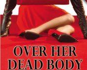 Over Her Dead Body - Kate White