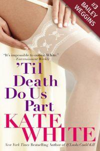 Til Death Do Us Part - Kate White